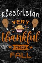 Electrician very thankful this fall: black marble Gratitude Journal for More Mindfulness, Happiness and Productivity The Perfect Gift for women, men &