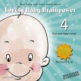 Lovely Baby Brainpower, Vol. 4