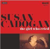 Susan Cadogan - The Girl Who Cried