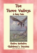 THE THREE VALLEYS - The tale of a quest