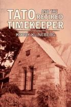Tato and the Retired Timekeeper