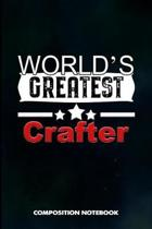 World's Greatest Crafter