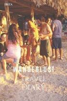 Ibiza Wanderlust Travel Diary