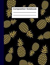 Composition Notebook: Gold Pineapple Composition Journal Wide Ruled: 100 Pages Book for Kids Teens School Students And Teachers