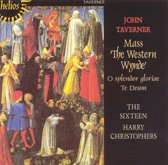 Taverner: The Western Wynde Mass etc / Christophers, The Sixteen