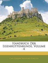 Handbuch Der Eisenhttenkunde, Volume 4