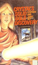 Crystal's Solid Gold Discovery
