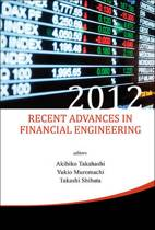 Recent Advances in Financial Engineering