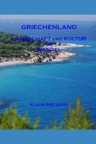 Griechenland - Landschaft Und Kultur Im Wandel