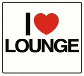 Various Artists - I Love Lounge