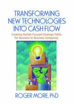 Transforming New Technologies into Cash Flow
