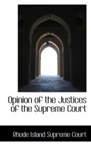 Opinion of the Justices of the Supreme Court