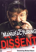 Manufacturing Dissent - Uncovering Michael Moore (dvd)