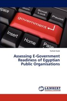 Assessing E-Government Readiness of Egyptian Public Organisations