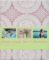 Jesus & The Cherries