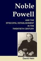 Noble Powell and the Episcopal Establishment