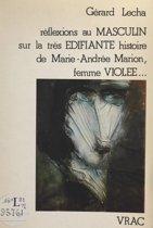 Réflexions au masculin sur la très édifiante histoire de Marie-Andrée Marion, femme violée…