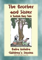 THE BROTHER AND SISTER - A Turkish Children's Fairy Tale