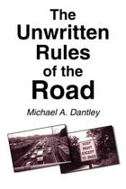 The Unwritten Rules of the Road