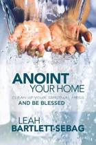 Anoint Your Home