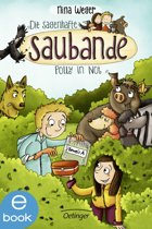 Die sagenhafte Saubande. Polly in Not