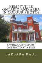 Kemptville Ontario and Area in Colour Photos