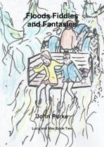 Flood Fiddles and Fantasies