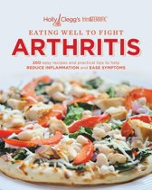 Holly Clegg's trim & Terrific Eating Well To Fight Arthritis