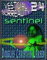 Vestigial Surreality: 24