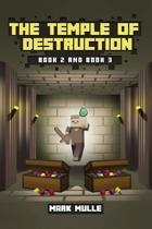 The Temple of Destruction