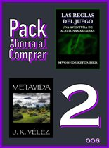 Pack Ahorra al Comprar 2: 006: Las reglas del juego: Una aventura de aceitunas asesinas & Metavida