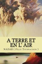 A Terre Et En L' Air