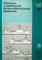 Definicion y Clasificacion de Las Embarcaciones Pesqueras (Fao Documentos Tecnicos de Pesca y Acuicultura)