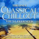 The Only Classical Chillout You'll Ever Need