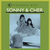 Flashback with Sonny & Cher