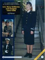 U.S. NAVY UNIFORMS IN WORLD WAR II SERIES