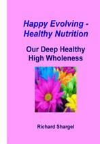 Happy Evolving - Healthy Nutrition