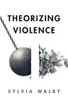 Theorizing Violence