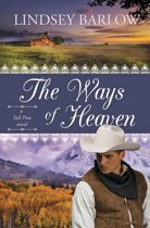 The Ways of Heaven