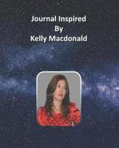 Journal Inspired by Kelly Macdonald