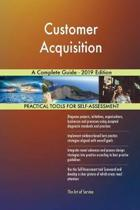 Customer Acquisition A Complete Guide - 2019 Edition