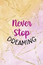 Never Stop Dreaming: Origami Notebook Journal Composition Blank Lined Diary Notepad 120 Pages Paperback Yellow Pink
