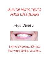 Jeu de Mots, Texto pour un sourire
