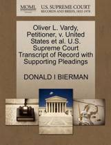 Oliver L. Vardy, Petitioner, V. United States Et Al. U.S. Supreme Court Transcript of Record with Supporting Pleadings