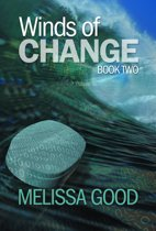 Winds of Change Book Two
