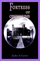 Fortress of Obsessions