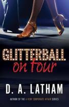 Glitterball On Tour