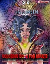 Coloring Book for Adults - Happy Halloween: Coloring Book for Grown-Ups Featuring Beautiful Halloween Coloring Page to Help Relieve Stress and Anxiety