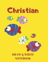 Christian Draw & Write Notebook: Personalized with Name for Boys who Love Fish and Fishing / With Picture Space and Dashed Mid-line