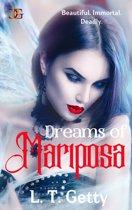 Dreams of Mariposa
